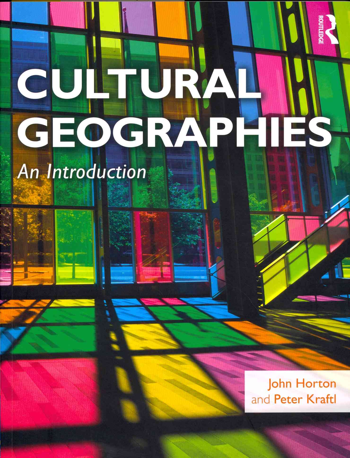 Cultural Geographies By Horton, John/ Kraftl, Peter
