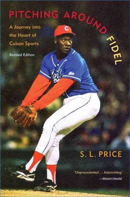Pitching Around Fidel By Price, S. L.