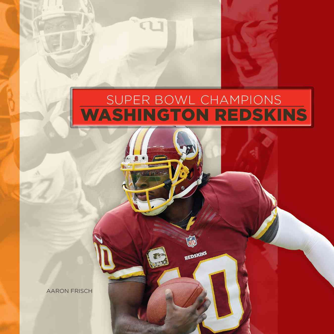 Washington Redskins By Frisch, Aaron